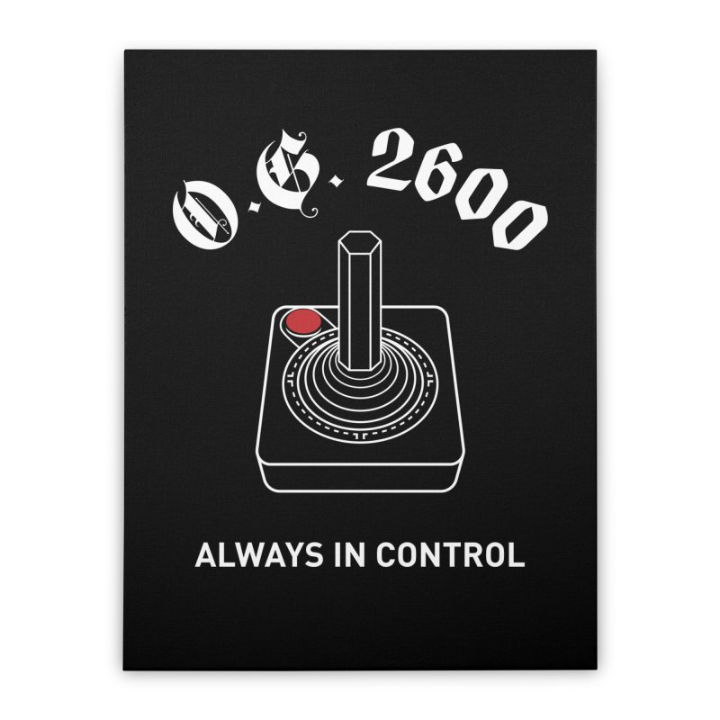 OG 2600 Always in Control (Joystick) Home Stretched Canvas by 84collective
