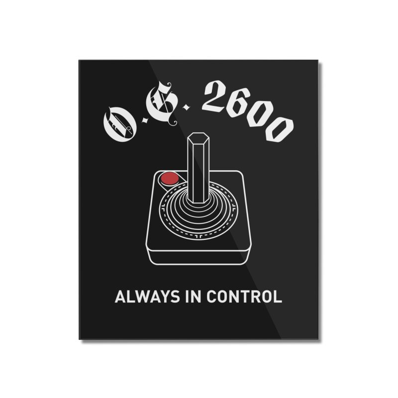 OG 2600 Always in Control (Joystick) Home Mounted Acrylic Print by 84collective