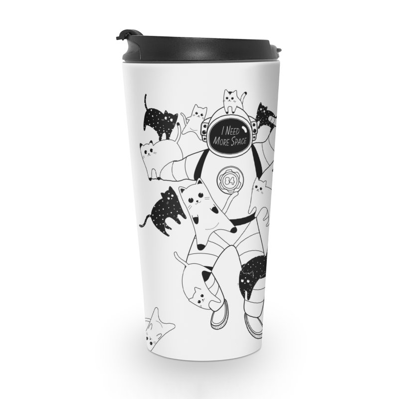 I Need More Space Cats Accessories Travel Mug by 84collective