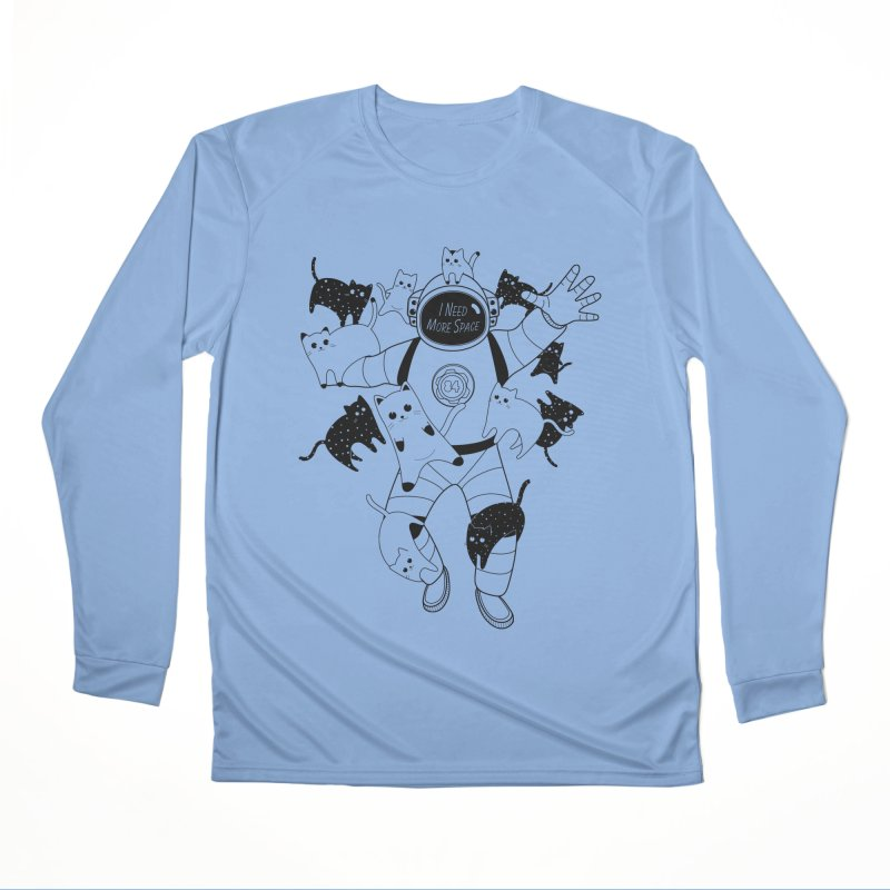 I Need More Space Cats Women's Performance Unisex Longsleeve T-Shirt by 84collective