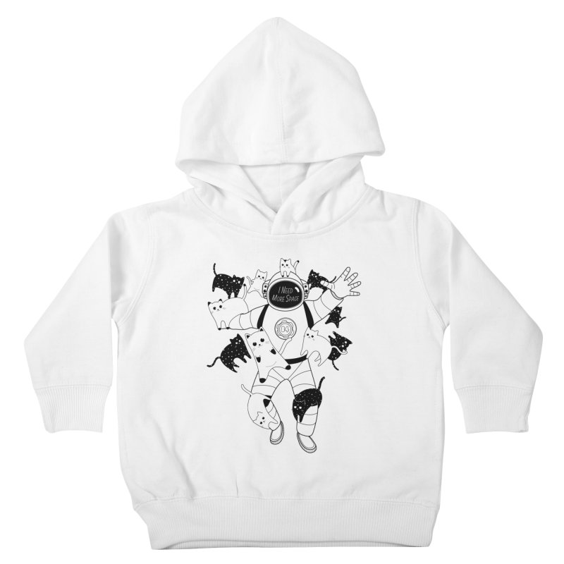 I Need More Space Cats Kids Toddler Pullover Hoody by 84collective