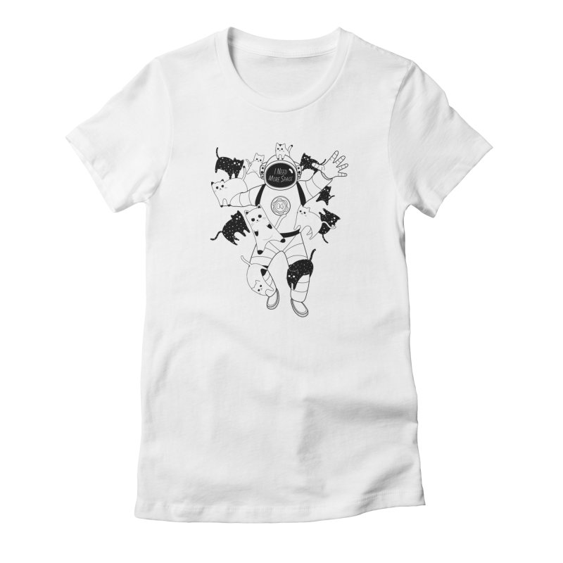 I Need More Space Cats in Women's Fitted T-Shirt White by 84collective