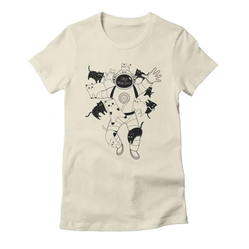I Need More Space Cats Women's T-Shirt by 84collective