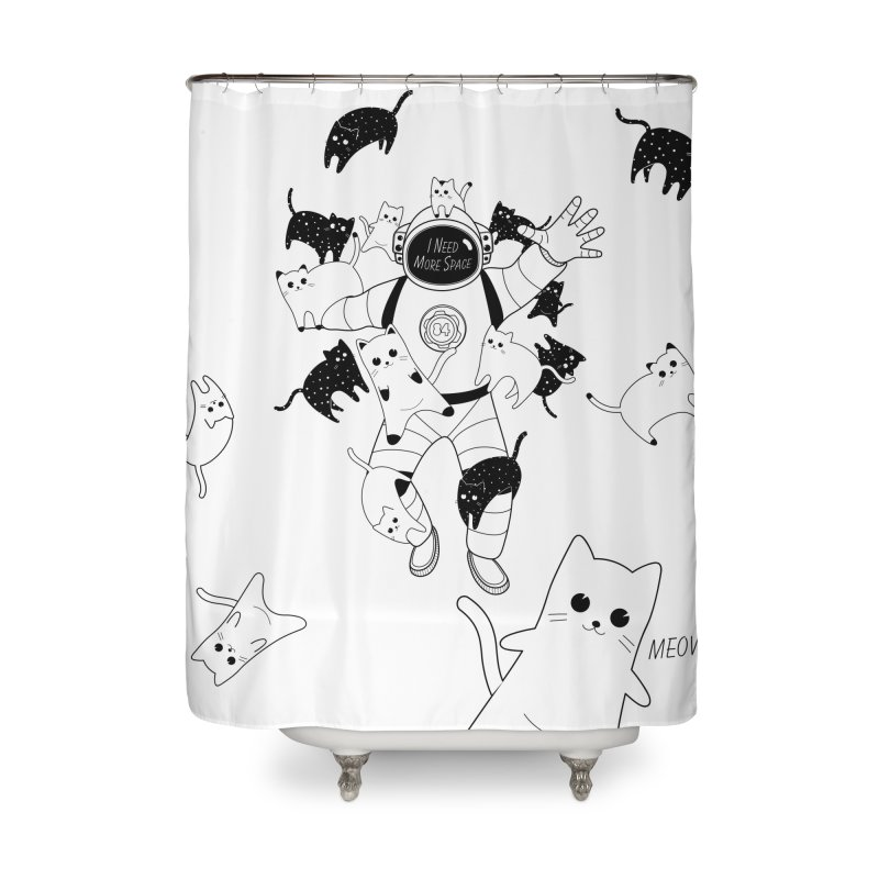 I Need More Space Cats Home Shower Curtain by 84collective
