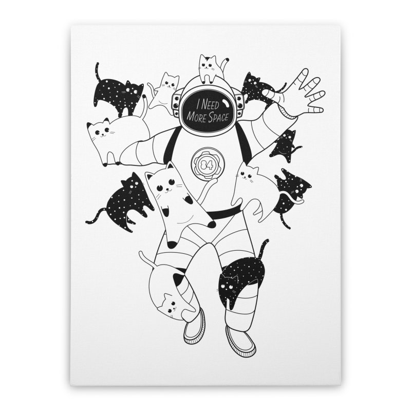 I Need More Space Cats Home Stretched Canvas by 84collective