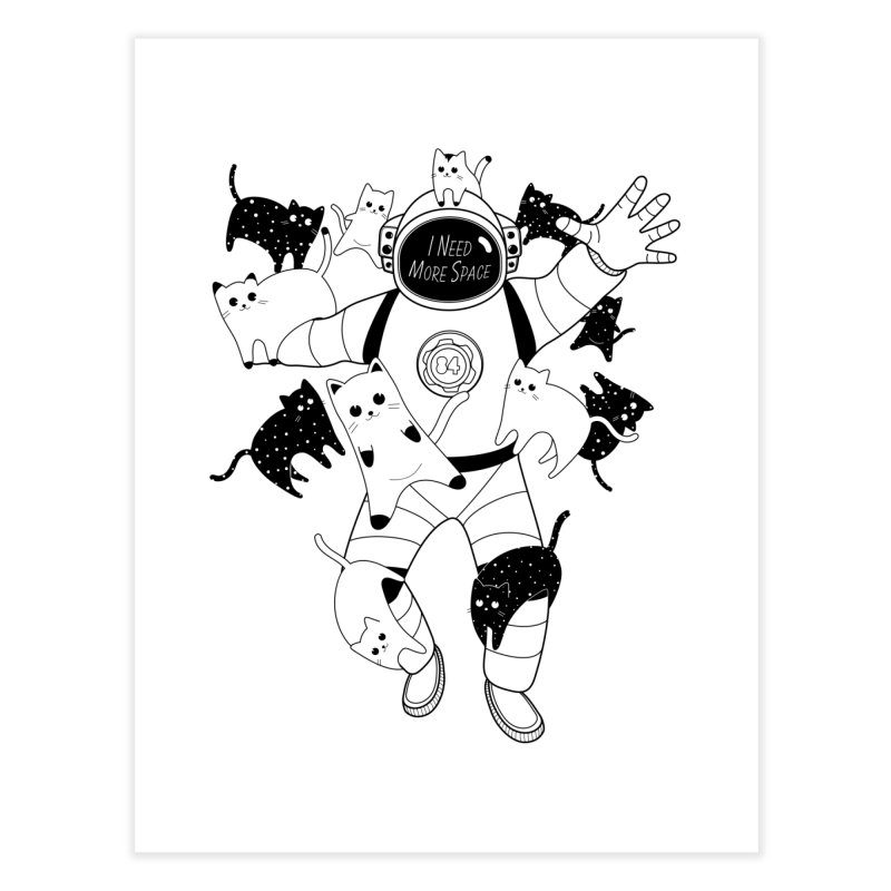 I Need More Space Cats Home Fine Art Print by 84collective