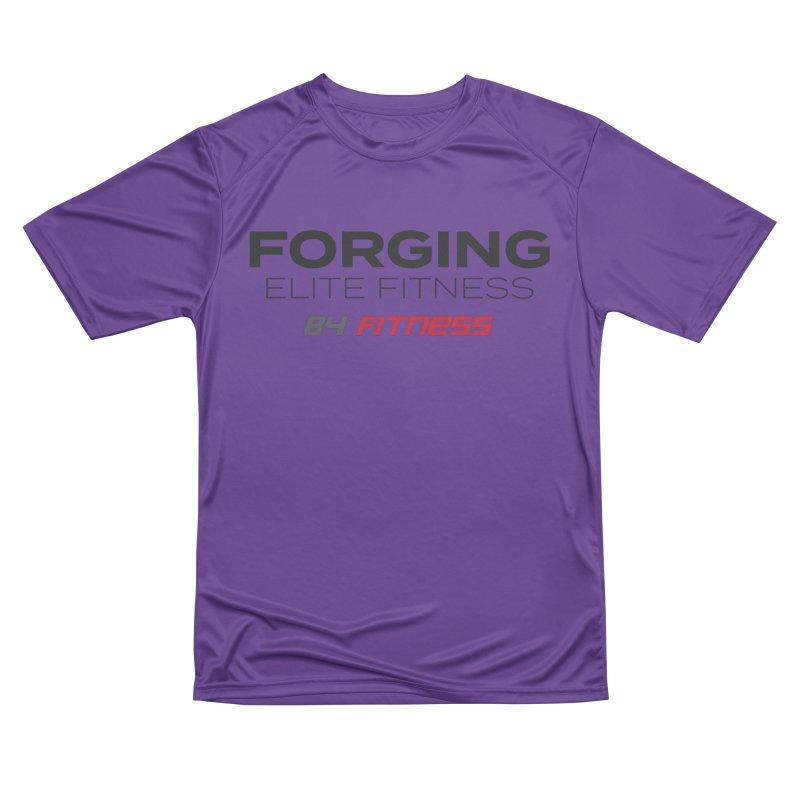 Forging Elite Fitness Women's T-Shirt by 84fitness's Artist Shop