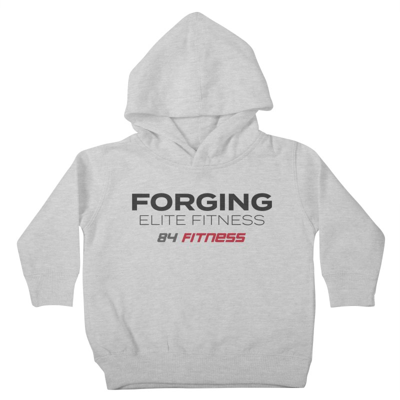 Forging Elite Fitness Kids Toddler Pullover Hoody by 84fitness's Artist Shop