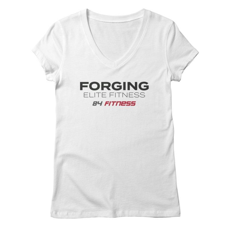 Forging Elite Fitness Women's V-Neck by 84fitness's Artist Shop
