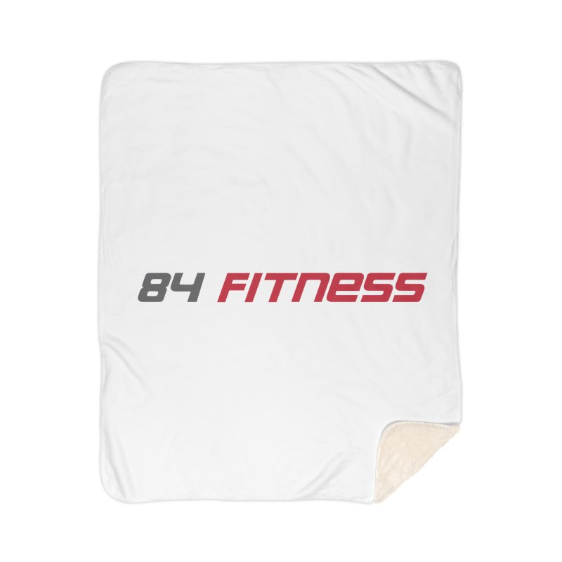 84 Fitness Home Blanket by 84fitness's Artist Shop