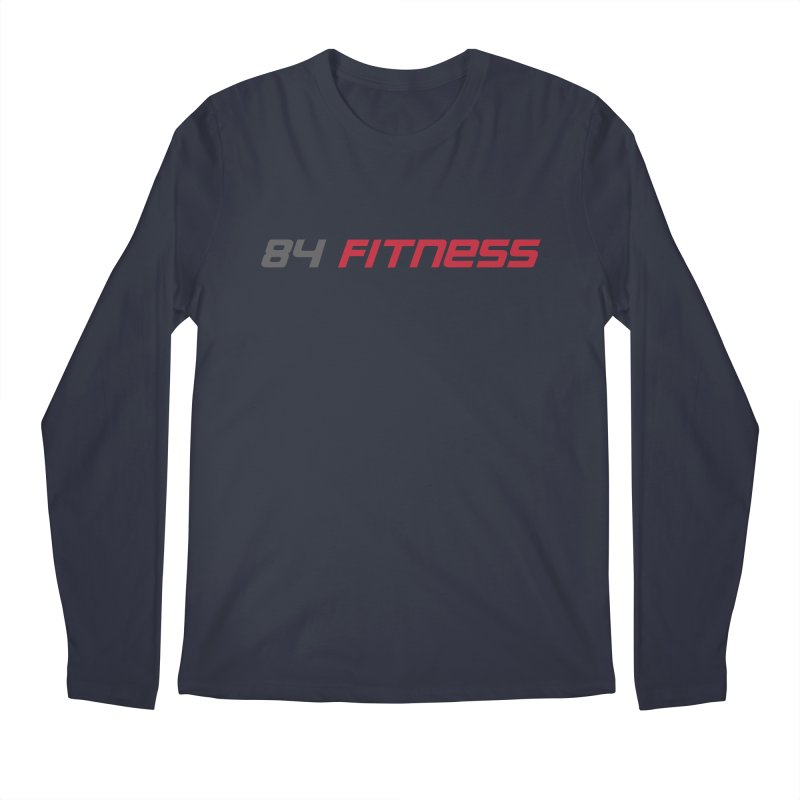 84 Fitness Men's Longsleeve T-Shirt by 84fitness's Artist Shop