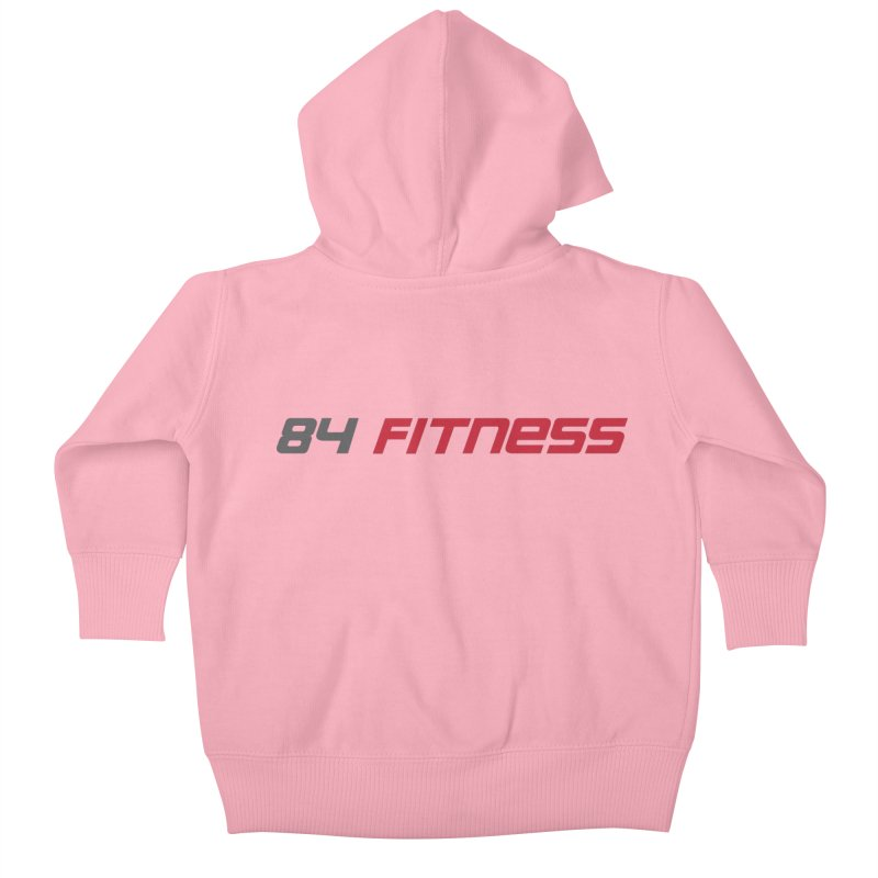84 Fitness Kids Baby Zip-Up Hoody by 84fitness's Artist Shop