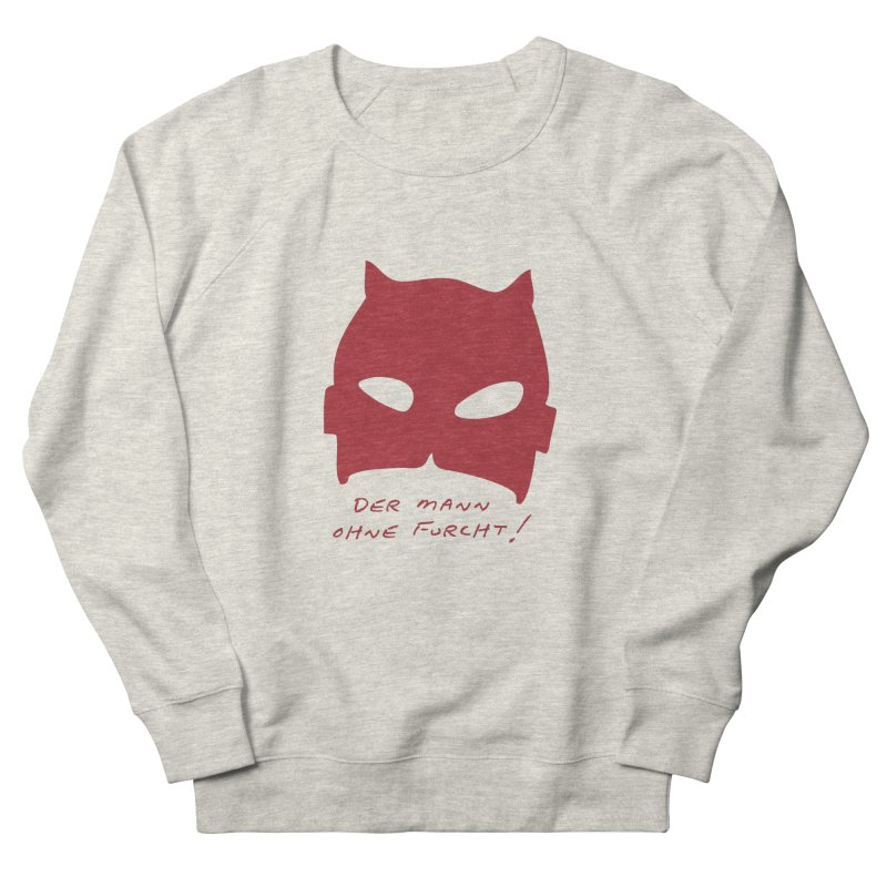 the man without fear Women's French Terry Sweatshirt by 8 TV Artist Shop