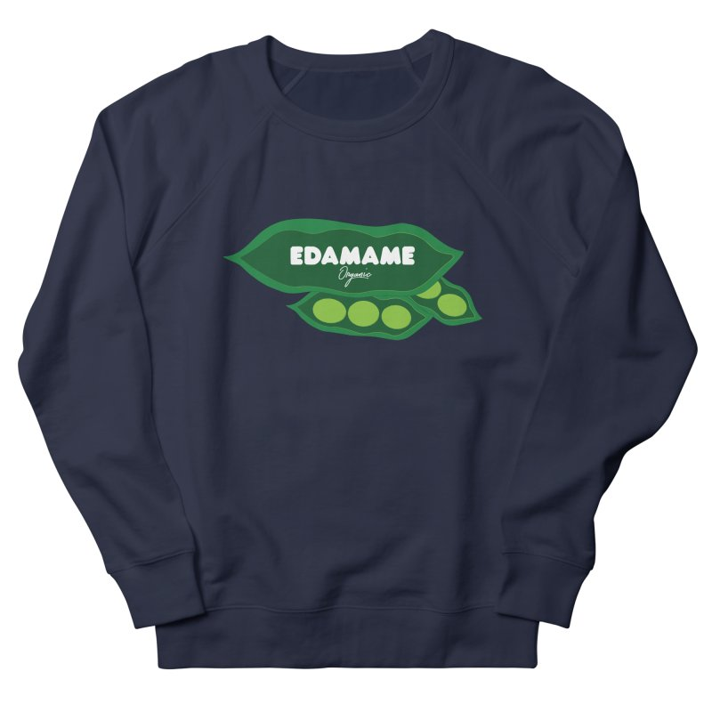 eDaMaMe! Women's French Terry Sweatshirt by 8 TV Artist Shop