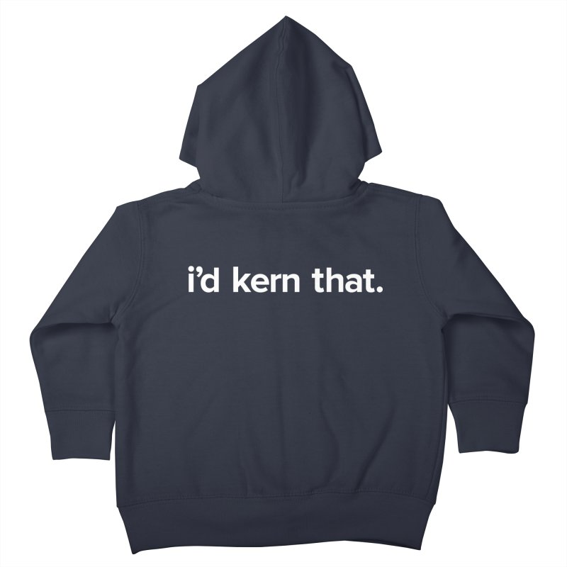 Kearning is yearning Kids Toddler Zip-Up Hoody by 8 TV Artist Shop