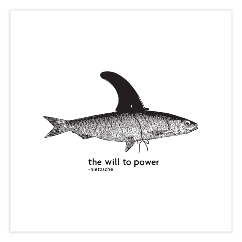 The will to power Home Fine Art Print by 8 TV Artist Shop