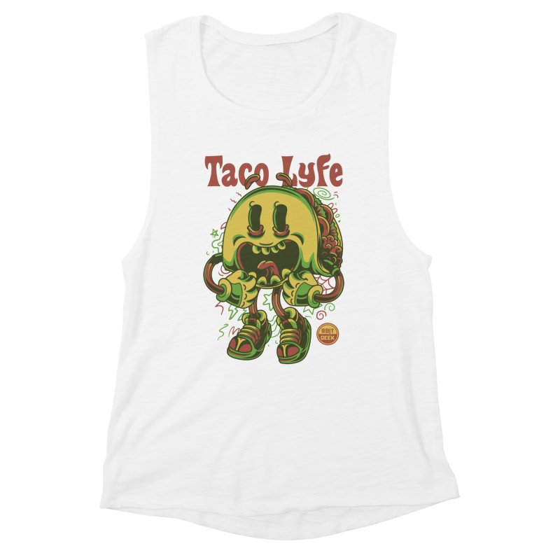 Taco Lyfe Women's Muscle Tank by 8bit Geek's Artist Shop