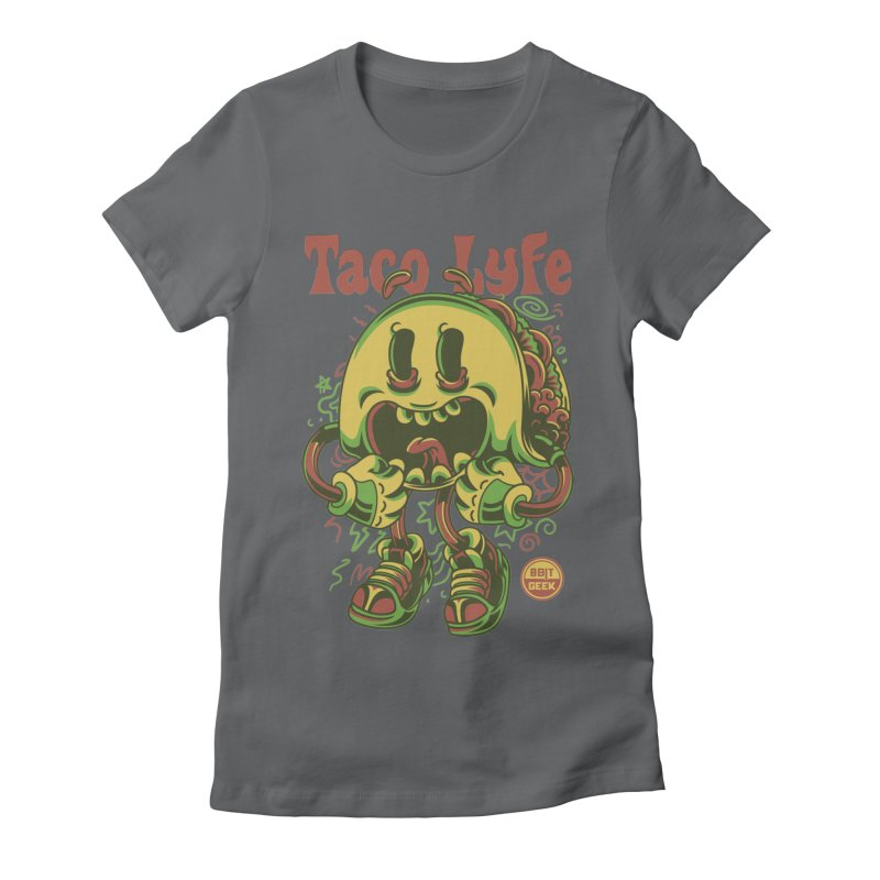Taco Lyfe Women's Fitted T-Shirt by 8bit Geek's Artist Shop