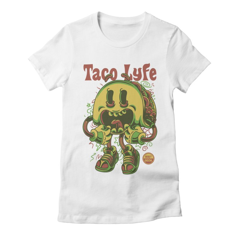 Taco Lyfe Women's Fitted T-Shirt by 8bit Geek's Artist Shop