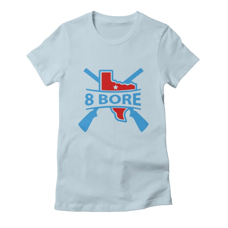 "8  Bore ""Crossed Arms"" Logo Women's T-Shirt by"