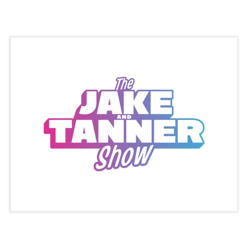 The Jake & Tanner Show [2021] Home Fine Art Print by 95.9 KISS-FM's Shop