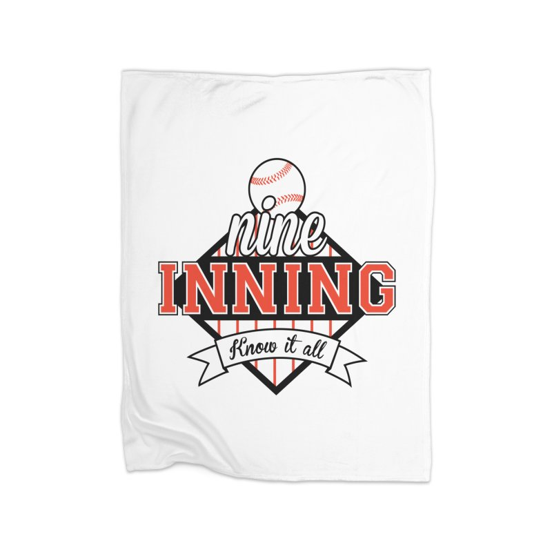 9 Inning Know It All Main Logo Home Blanket by 9 Inning Know It All Apparel and Merchandise