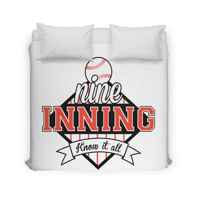 9 Inning Know It All Main Logo Home Duvet by 9 Inning Know It All Apparel and Merchandise