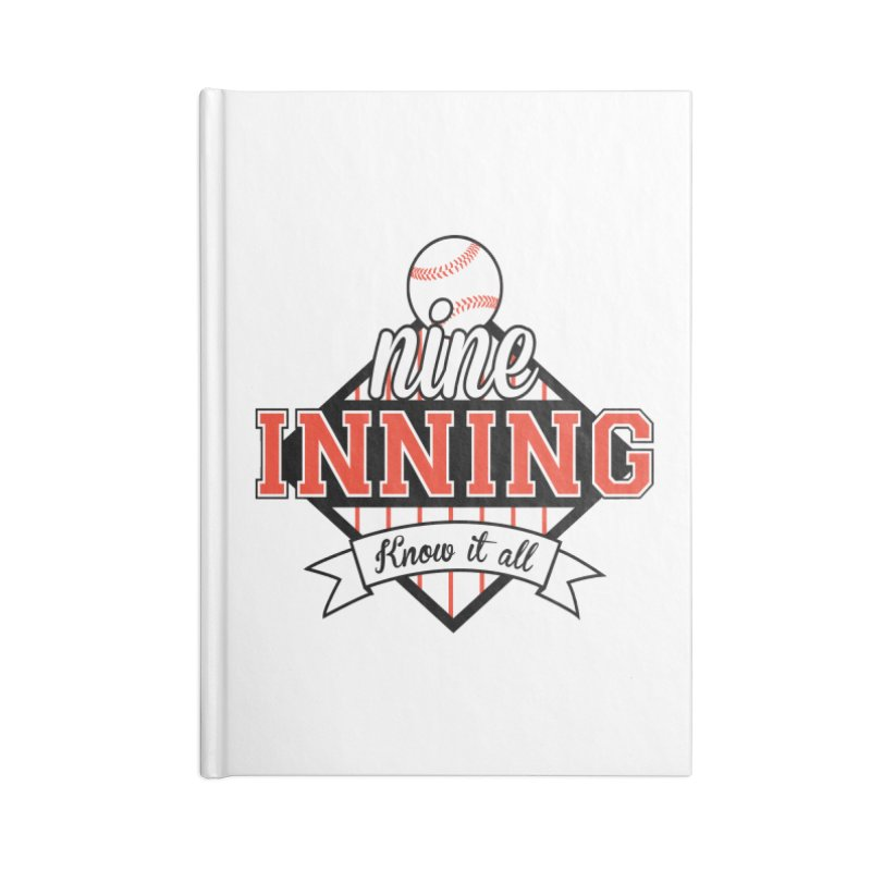 9 Inning Know It All Main Logo Accessories Lined Journal Notebook by 9 Inning Know It All Apparel and Merchandise