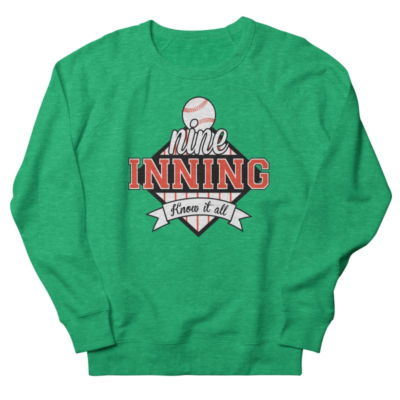 9 Inning Know It All Main Logo Men's French Terry Sweatshirt by 9 Inning Know It All Apparel and Merchandise