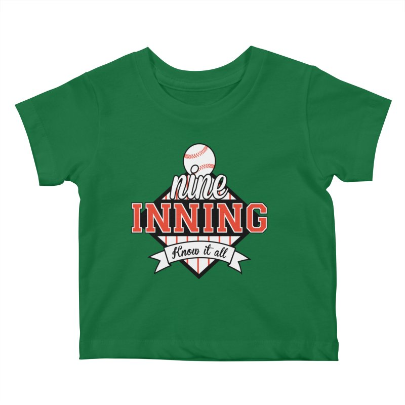 9 Inning Know It All Main Logo Kids Baby T-Shirt by 9 Inning Know It All Apparel and Merchandise
