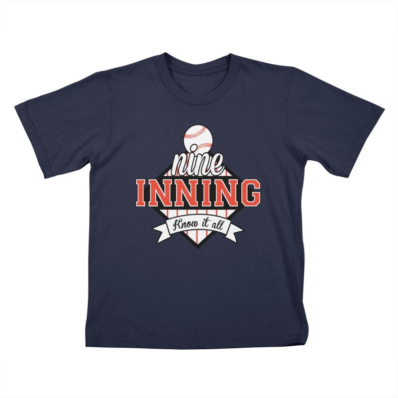 9 Inning Know It All Main Logo Kids T-Shirt by 9 Inning Know It All Apparel and Merchandise