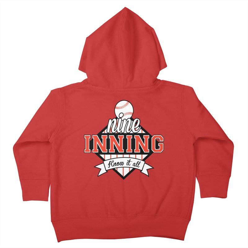 9 Inning Know It All Main Logo Kids Toddler Zip-Up Hoody by 9 Inning Know It All Apparel and Merchandise