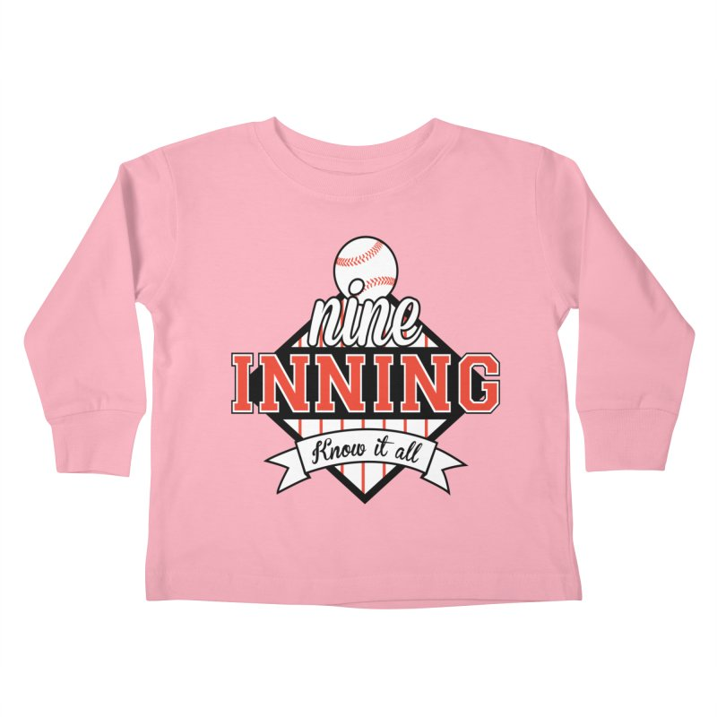 9 Inning Know It All Main Logo Kids Toddler Longsleeve T-Shirt by 9 Inning Know It All Apparel and Merchandise
