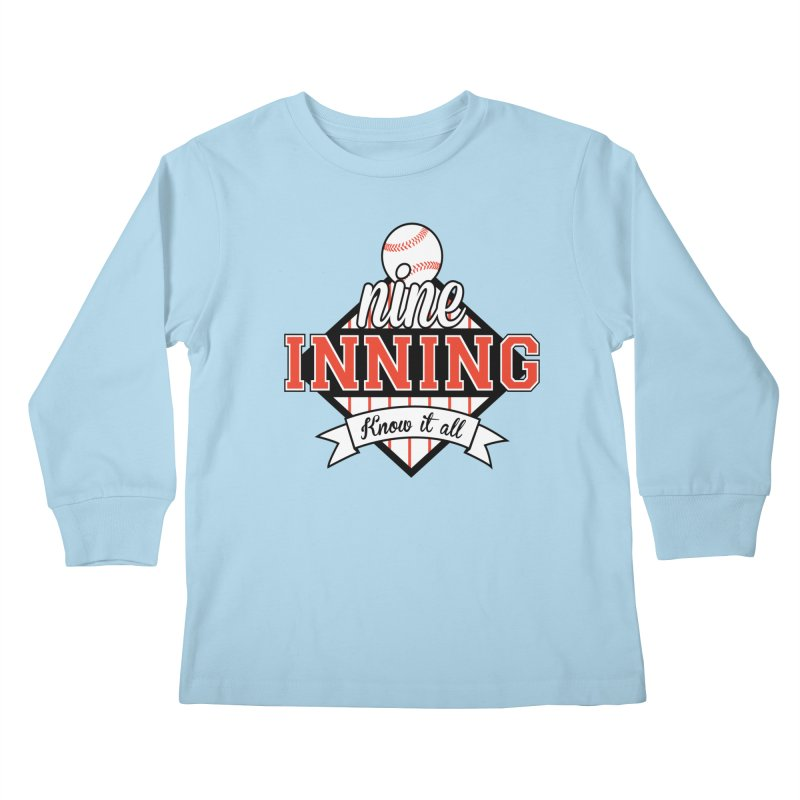 9 Inning Know It All Main Logo Kids Longsleeve T-Shirt by 9 Inning Know It All Apparel and Merchandise