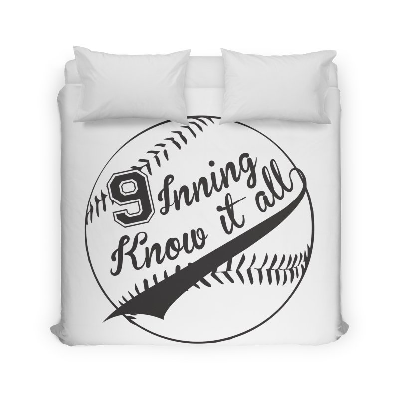9 Inning Alternative (Clear Ball) Home Duvet by 9 Inning Know It All Apparel and Merchandise