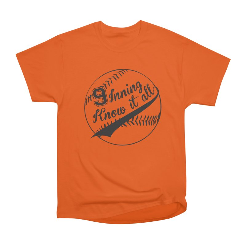 9 Inning Alternative (Clear Ball) Women's Heavyweight Unisex T-Shirt by 9 Inning Know It All Apparel and Merchandise