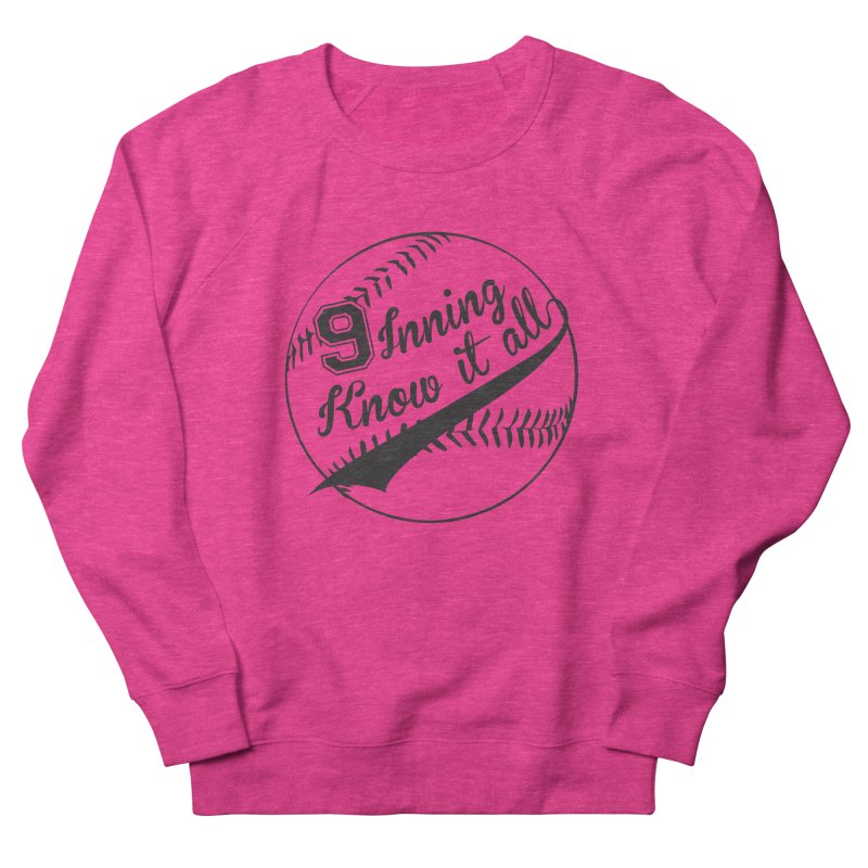 9 Inning Alternative (Clear Ball) Women's French Terry Sweatshirt by 9 Inning Know It All Apparel and Merchandise
