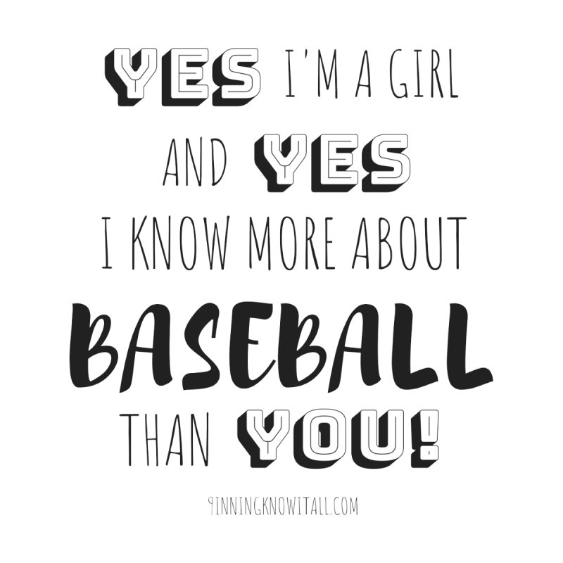 Girls Know Baseball Women's T-Shirt by 9 Inning Know It All Apparel and Merchandise