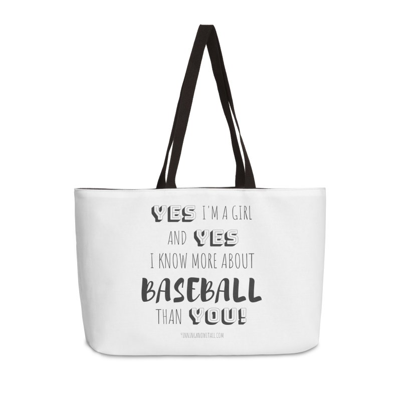 Girls Know Baseball Accessories Weekender Bag Bag by 9 Inning Know It All Apparel and Merchandise