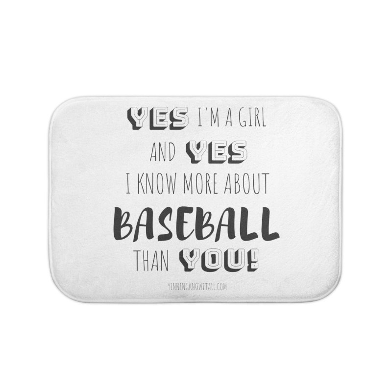 Girls Know Baseball Home Bath Mat by 9 Inning Know It All Apparel and Merchandise