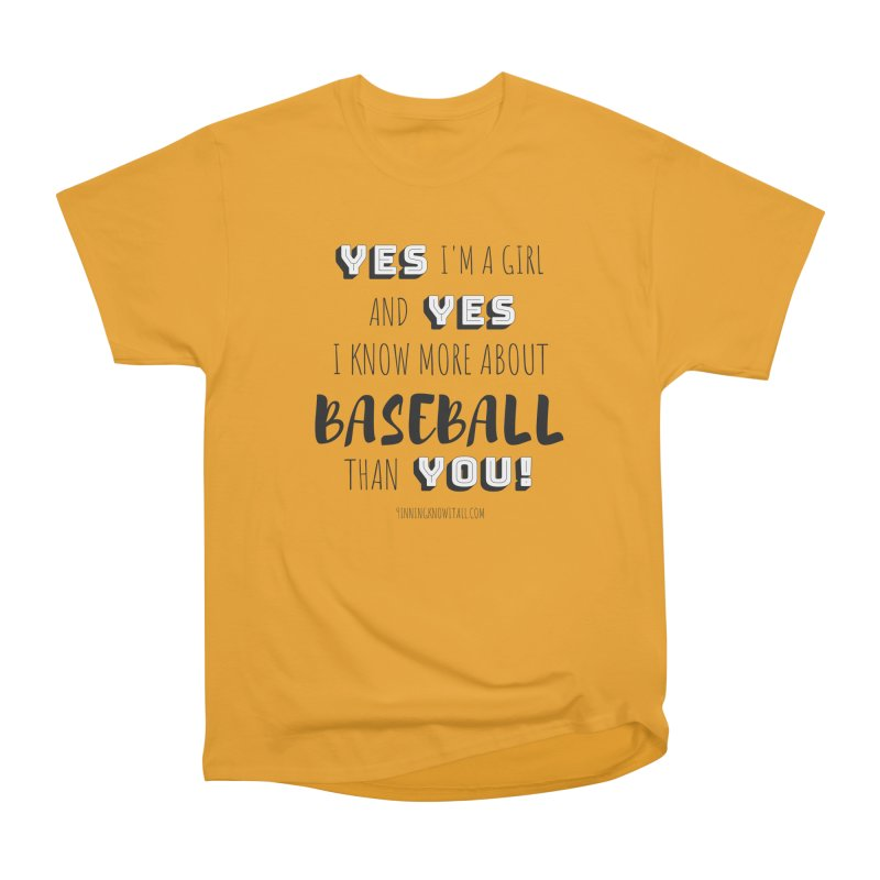 Girls Know Baseball Women's Heavyweight Unisex T-Shirt by 9 Inning Know It All Apparel and Merchandise