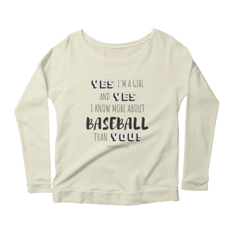 Girls Know Baseball Women's Scoop Neck Longsleeve T-Shirt by 9 Inning Know It All Apparel and Merchandise