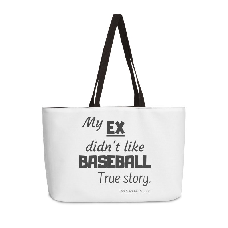 My EX Accessories Weekender Bag Bag by 9 Inning Know It All Apparel and Merchandise