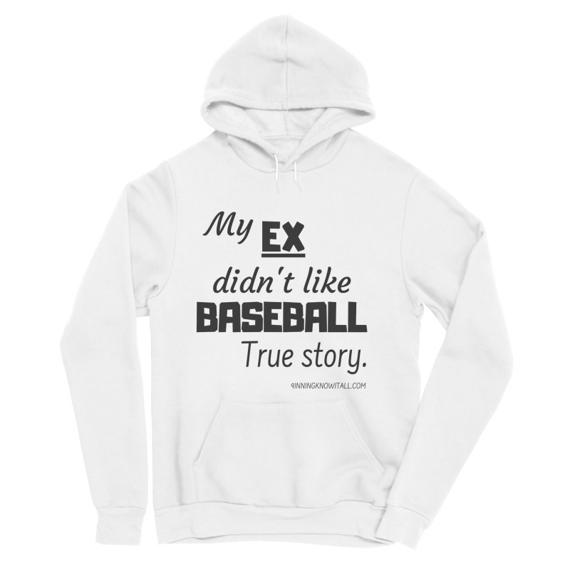 My EX Men's Sponge Fleece Pullover Hoody by 9 Inning Know It All Apparel and Merchandise