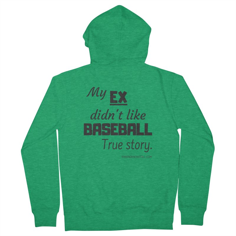 My EX Women's French Terry Zip-Up Hoody by 9 Inning Know It All Apparel and Merchandise