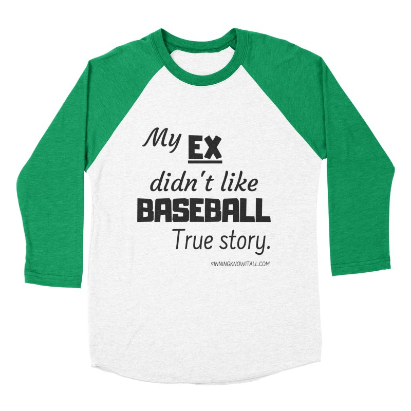 My EX Women's Baseball Triblend Longsleeve T-Shirt by 9 Inning Know It All Apparel and Merchandise