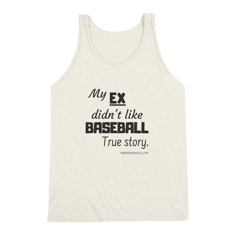My EX Men's Triblend Tank by 9 Inning Know It All Apparel and Merchandise