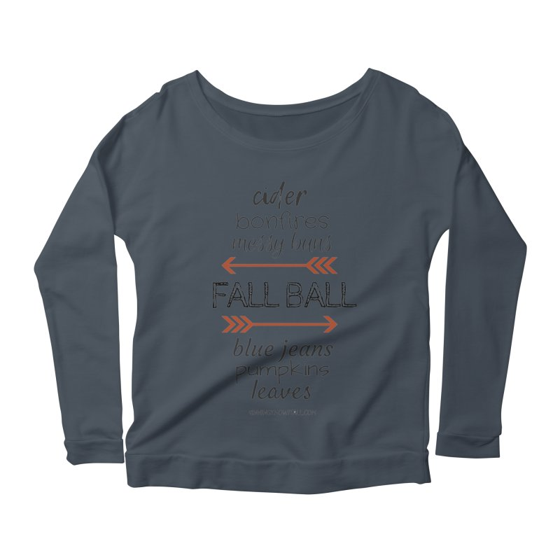Fall Ball (Ladies) Women's Scoop Neck Longsleeve T-Shirt by 9 Inning Know It All Apparel and Merchandise