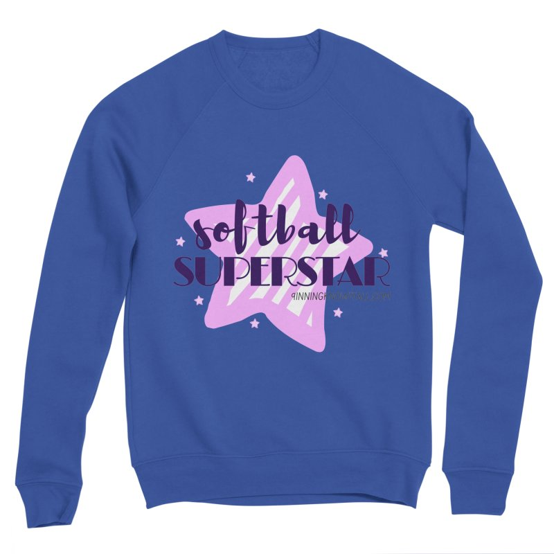 Softball Superstar Women's Sponge Fleece Sweatshirt by 9 Inning Know It All Apparel and Merchandise