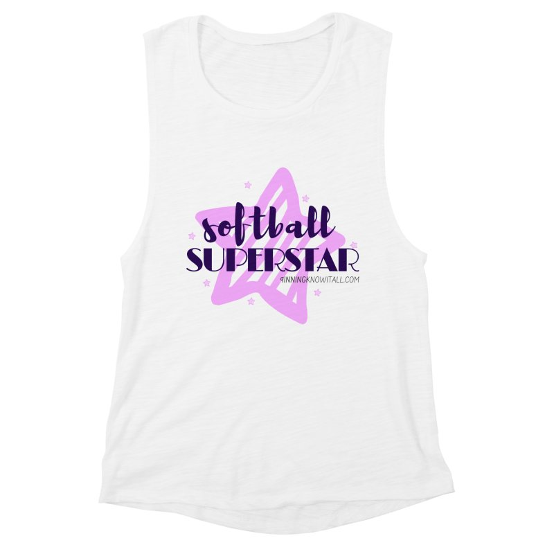 Softball Superstar Women's Muscle Tank by 9 Inning Know It All Apparel and Merchandise